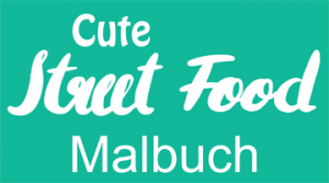 Cute Street Food Malbuch